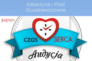 audycja: Katarzyna i Piotr Duszkiewiczowie