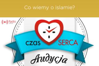 audycja: Co wiemy o islamie?