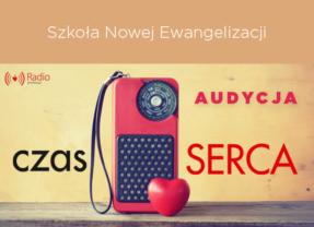 audycja: Szkoła Nowej Ewangelizacji