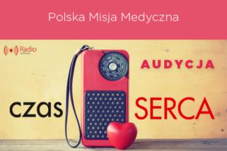audycja: Polska Misja Medyczna